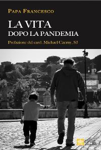 Papa-Francesco-Vita-dopo-pandemia_scalato