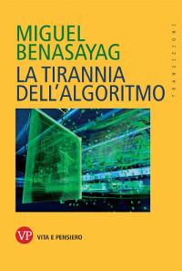 la-tirannia-dellalgoritmo-370093_scalato